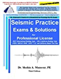 Seismic Practice Exams and Solutions for Civil PE License, Mansour, Shahin, 1940409624