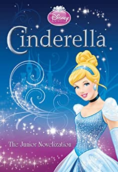 Cinderella Junior Novelization (Disney Junior Novel (ebook)) by [Arps, Melissa]