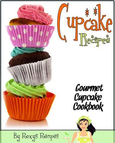 Cupcake Recipes. Gourmet Cupcakes Cookbook