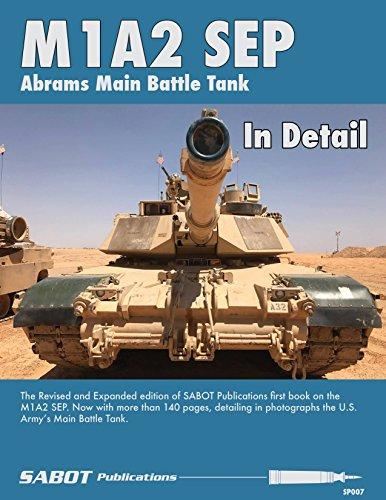 SAB007 SABOT Publications - M1A2 SEP Abrams Main Battle Tank In Detail ()