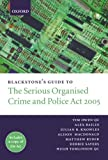 img - for Blackstone's Guide to the Serious Organised Crime and Police Act 2005 (Blackstone's Guide Series) book / textbook / text book