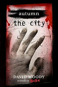 Autumn: The City (Autumn series Book 2) by [Moody, David]