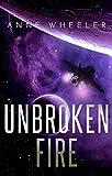 Unbroken Fire (Asrian Skies Book 2)