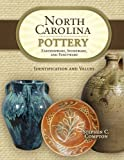 North Carolina Pottery: Earthenware, Stoneware, and Fancyware, Identification and Values