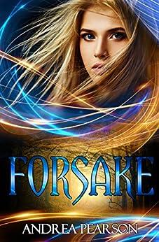 Forsake by [Pearson, Andrea]