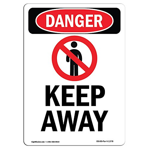 (OSHA Danger Sign - Keep Away | Choose from: Aluminum, Rigid Plastic Or Vinyl Label Decal | Protect Your Business, Construction Site, Warehouse & Shop Area | Made in The USA)