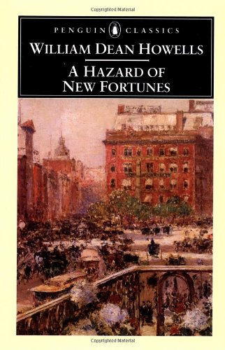 A Hazard of New Fortunes (Penguin Classics)