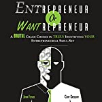 Entrepreneur or Wantrepreneur | John Fosco,Cory Gregory