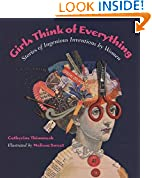 #6: Girls Think of Everything: Stories of Ingenious Inventions by Women