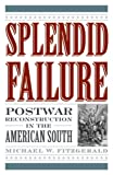 Splendid Failure, Michael W. Fitzgerald, 1566637945
