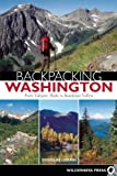 img - for Backpacking Washington: From Volcanic Peaks to Rainforest Valleys book / textbook / text book