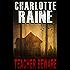 Teacher Beware (A Grace Ellery Romantic Suspense Series Book 1)