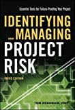 img - for Identifying and Managing Project Risk: Essential Tools for Failure-Proofing Your Project (UK Professional Business Management / Business) book / textbook / text book