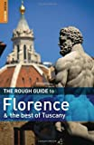 Florence and the Best of Tuscany, Jonathan Buckley and Tim Jepson, 1848360304
