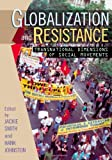 Globalization and Resistance, , 0742519902