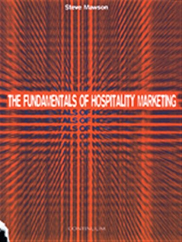 The Fundamentals of Hospitality Marketing (Tourism & Hospitality)