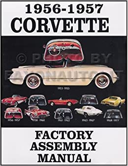 1956 corvette wiring diagram 1956 1957 corvette factory assembly manual reprint gm corvette  1956 1957 corvette factory assembly