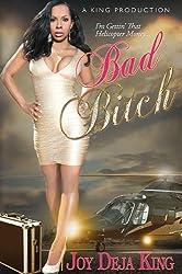 Bad Bitch (Bitch Series Book 8)