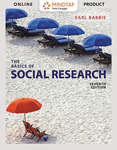 Bundle: The Basics of Social Research, Enhanced Edition, Loose-Leaf Version, 7th + MindTap Sociology, 1 term (6 months) Printed Access Card, Enhanced