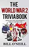 The World War 2 Trivia Book: Interesting Stories