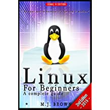 LINUX: Linux Command Line - A Complete Introduction To The Linux Operating System And Command Line (With Pics) - 2nd Edition - (Unix, Linux kemel, Linux ... CSS, C++, Java, PHP, Excel, code Book 1)