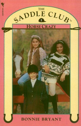Saddle Club Book 1: Horse Crazy