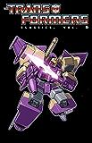 Transformers: Classics Vol. 6 (Transformers Classics)