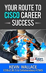 Your Route to Cisco Career Success (English Edition)