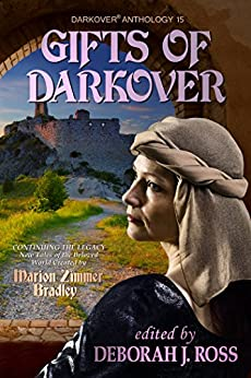 Gifts of Darkover (Darkover anthology Book 15) by [Ross, Deborah J.]
