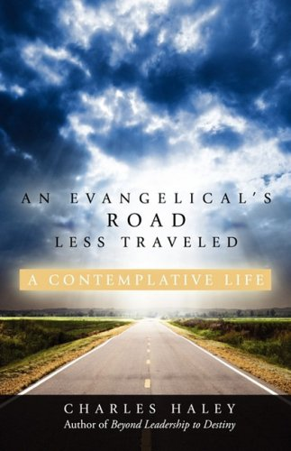 An Evangelicals Road Less Traveled