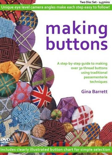 - Making Buttons (Making Passementerie)
