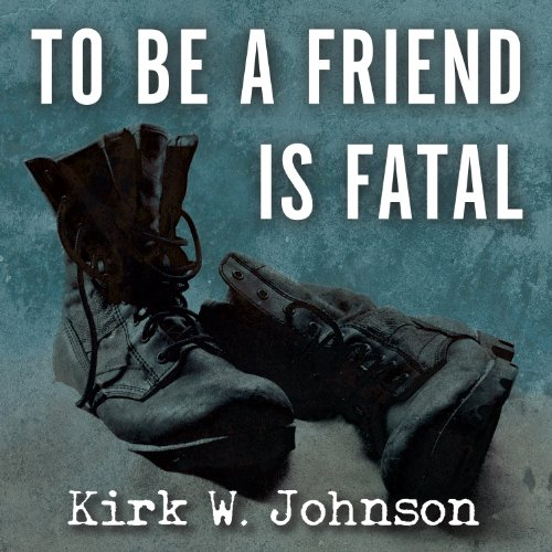 To Be a Friend Is Fatal: The Fight to Save the Iraqis America Left Behind by Tantor Audio