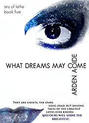 What Dreams May Come (Sins of Lethe Book 5)
