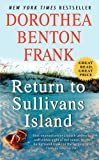 Return to Sullivans Island, Dorothea Benton Frank, 0062232576