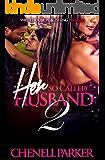 Her So Called Husband 2