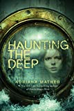 img - for Haunting the Deep book / textbook / text book