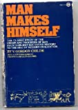 Man Makes Himself, Gordon V. Childe, 0452006244