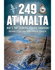249 at Malta: RAF's Top-Scoring Fighter Squadron