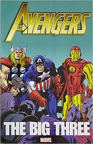 Amazon com: Avengers: The Big Three (9780785159384): Steve