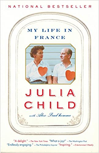 Amazon Fr My Life In France Julia Child Alex Prud Homme