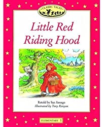 Little Red Riding Hood (Oxford University Press Classic Tales, Level Elementary 1)
