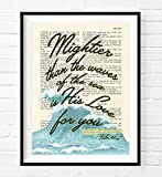 Mightier than the waves of the sea is HIs love for you - Psalm 93:4 Christian UNFRAMED Art PRINT, Vintage Bible verse scripture wall & home decor poster, Inspirational gift, 5x7 inches