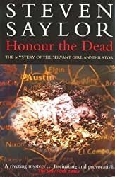 Honour the Dead by Saylor, Steven