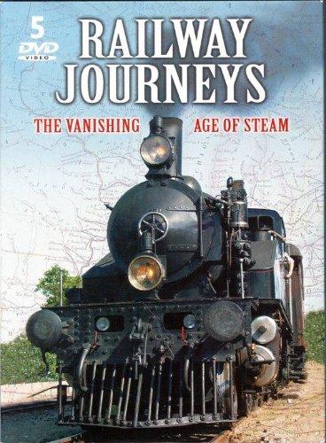 Railway Journeys: The Vanishing Age of Steam ()
