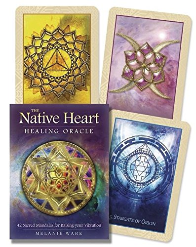 (Native Heart Healing Oracle: 42 Sacred Mandalas for Raising your)
