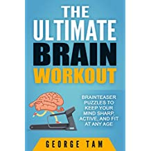 The Ultimate Brain Workout