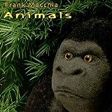 Animals by Frank Macchia
