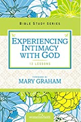 Experiencing Intimacy with God (Women of Faith Study Guide Series) Paperback