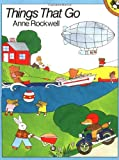 Things That Go, Anne F. Rockwell, 0140547886