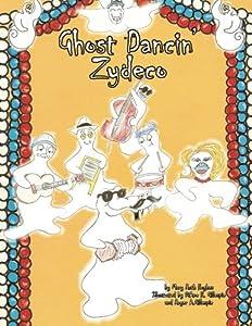 Ghost Dancin' Zydeco